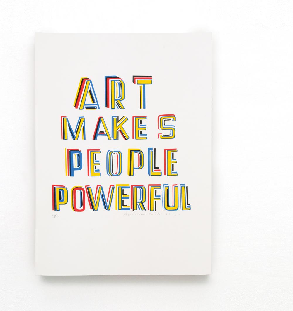 SMITH - screenprint_Art makes people powerfull